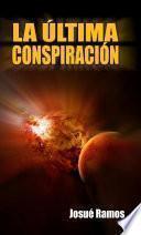 libro La última Conspiración