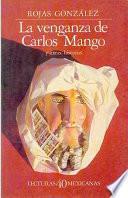 La Venganza De Carlos Mango Y Otras Historias