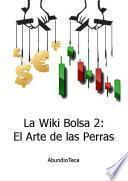 libro La Wiki Bolsa 2: El Arte De Las Perras