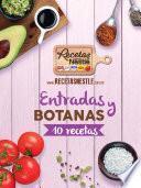 Las Diez Botanas Favoritas De Recetas Nestlé®