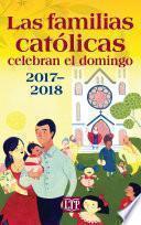 Las Familias Católicas Celebran El Domingo 2017 2018