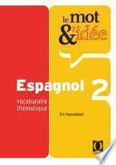 Le Mot Et L Idée 2   Espagnol