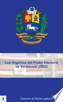 Ley Orgánica Del Poder Electoral De Venezuela   Lope (2002)