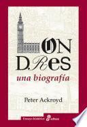 libro Londres: Una Biografía
