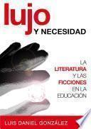 libro Lujo Y Necesidad
