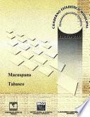Macuspana Estado De Tabasco. Cuaderno Estadístico Municipal 2000