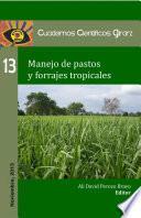 Manejo De Pastos Y Forrajes Tropicales