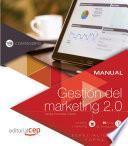 libro Manual. Gestión Del Marketing 2.0 (comm040po). Especialidades Formativas