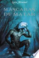 libro Máscaras De Matar
