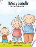 Mateo Y Isabella Libro Para Colorear 1 & 2
