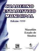 Mazatlán Estado De Sinaloa. Cuaderno Estadístico Municipal 1999