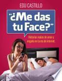 libro ¿me Das Tu Face?