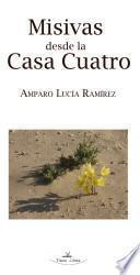 libro Misivas Desde La Casa Cuatro Y Fragmentos De Un AdiÓs