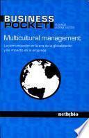 Multicultural Management. La Comunicación En La Era De La Globalización