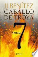 Nahum (caballo De Troya 7)