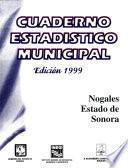 Nogales Estado De Sonora. Cuaderno Estadístico Municipal 1999