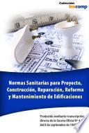 Normas Sanitarias Para Proyecto, Construcción, Reparación, Reforma Y Mantenimiento De Edificaciones