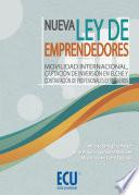 Nueva Ley De Emprendedores. Movilidad Internacional, Captación De Inversión En Elche Y Contratación De Profesionales Extranjeros