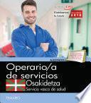 libro Operario De Servicios. Servicio Vasco De Salud Osakidetza. Temario