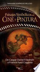 Paisajes SimbÓlicos En Cine Y Pintura.