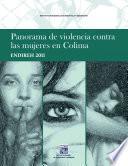 libro Panorama De Violencia Contra Las Mujeres En Colima. Endireh 2011