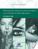 Panorama De Violencia Contra Las Mujeres En Los Estados Unidos Mexicanos. Endireh 2011