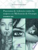 Panorama De Violencia Contra Las Mujeres En Michoacán De Ocampo. Endireh 2011