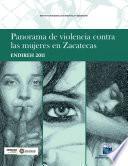 Panorama De Violencia Contra Las Mujeres En Zacatecas. Endireh 2011