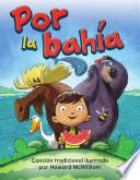 Por La Bahía (down By The Bay)