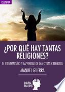 ¿por Qué Hay Tantas Religiones?