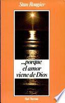 Porque El Amor Viene De Dios