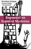 Rapunzel En Español Moderno (translated)