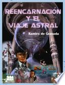 ReencarnaciÃn Y El Viaje Astral