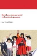 Relaciones Comunitarias En La Minería Peruana