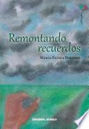 Remontando Recuerdos