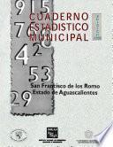 San Francisco De Los Romo Estado De Aguascalientes. Cuaderno Estadístico Municipal 1998