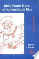 libro Santo Tomás Moro, Un Humanista De Dios