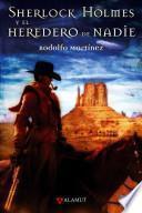 Sherlock Holmes Y El Heredero De Nadie