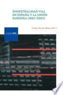Siniestralidad Vial En España Y La Unión Europea (1997 2007)