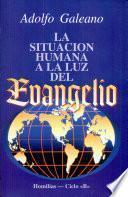 SituaciÓn Humana A La Luz Del Evangelio   Ciclo B