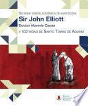 Solemne Sesión Académica De Investidura Como Doctor Honoris Causa De Sir John Elliott Y Festividad De Santo Tomás De Aquino