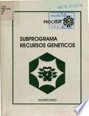 libro Subprograma Recursos Genéticos