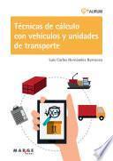 Técnicas De Cálculo Con Vehículos Y Unidades De Transporte. Aurum 1d