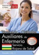 libro Técnico/a En Cuidados Auxiliares De Enfermería. Servicio Riojano De Salud. Temario Vol. Ii