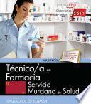 libro Técnico/a En Farmacia. Servicio Murciano De Salud. Simulacros De Examen
