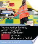 Técnico Auxiliar Sanitario, Opción Emergencias Sanitarias/conductor. Servicio Murciano De Salud. Temario Específico Vol Ii.
