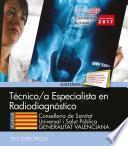 Técnicos Especialistas En Radiodiagnóstico. Conselleria De Sanitat Universal I Salut Pública. Generalitat Valenciana. Test Específicos