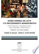 Teoría General Del Acto Y Procedimiento Administrativo
