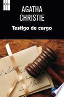 Testigo De Cargo Y Otras Historias