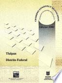 libro Tlalpan Distrito Federal. Cuaderno Estadístico Delegacional 2000